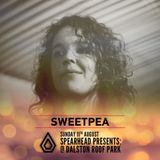 Sweetpea - Promo Mix for Spearhead Rooftop Party - 11th Aug 2019