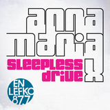 Anna Maria X - Sleepless Drive 11a - 15/06/2013