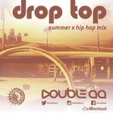 Drop Top (Summer x Hip-Hop Mix : Summer Certified)