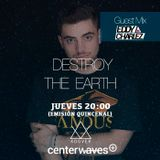 Destroy the Earth 082 - Eddy Charlez Guestmix