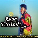 RNDM SESSIONS #21