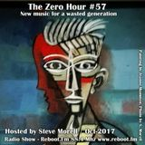 The Zero Hour #57 - The Art Autumn Issue (2017-10-14)