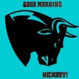 """Good Morning Hickory """"Webster"""""""