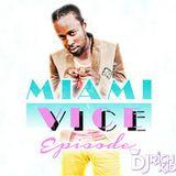 DJ Richkid - Welcome to MIAMI VICE EPISODE 1 DANCEHALL MIXTAPE
