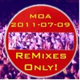 2011-07-09 MOA Remixes Only LIVE