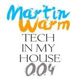Martin Warm - Tech in my House 004