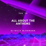 All About The Anthems Feb 2019 - DJ Billy McDonagh