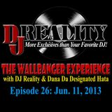 THE WALLBANGER EXPERIENCE - JUNE 11, 2013