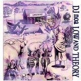 Low and Theory / DJ NOA