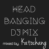 HEADBANGING DJ MIX VOL.1