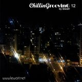ChillinGroovinG by lewait!  VOL #12