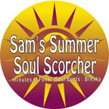 Sam's Summer Soul Scorcher - 60 minutes of Funk & Soul Beats & Breaks