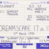 DJ Sy / DJ Seduction with MCs Freestyle, Mad P & Warren G - Dreamscape 17 v 18 - 11.03.1995