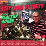 BLACKUP SOUND - STEP INNA DI PARTY