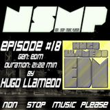 NSMP Episode #18 EDM Session by Hugo Llamedo