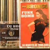 DJ BRONCO - FUNK BOMB - A SIDE (2000)