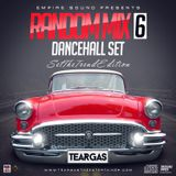 RANDOM MIX 6-DANCEHALL SET [TEARGAS]