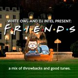 Friends Throwback Mix