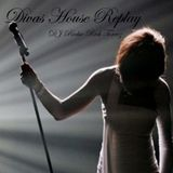 Divas House Replay vol 1