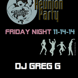 Paradise Garage - Reunion Party - Friday Night - 11-14-14 - DJ GREG G