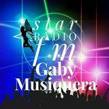 Star Radio FM presents, The sound of Gaby Musiquera
