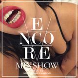 Encore Mixshow Week 43