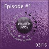 Sound of Damier Soul Episode #1