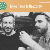 Mike Pawn & Nevzorov – soulfoodcast 005 (L&H Podcast # 25)