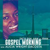 Gospel Morning - Saturday June 8 2019.