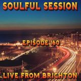 Soulful Session, Zero Radio 11.2.17 (Episode 160) LIVE From Brighton with DJ Chris Philps