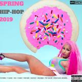 @MistaDrew Spring Hip-Hop 2019