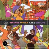 Vintage Organ Rare Groove