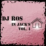 Dj Ros - In Jack's House VOL 1