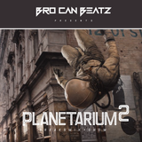 BRO CAN BEATZ. Planetarium#2