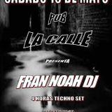 Fran Noah Dj - Podcast Junio 2015 - Lived at Pub La Calle (Cuenca)