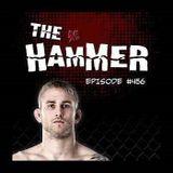 The Hammer MMA Radio - Episode 456