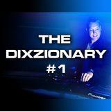 The Dixzionary #1 - February 2015 - DJ Dixz