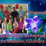 """I PROGRAMA """"ETERNAMENTE RAPHAEL"""" conducido por el Club Amigos de Raphael de Medellín - Colombia"""