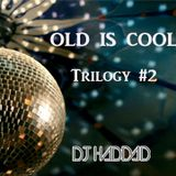 Old Is Cool Trilogy #2