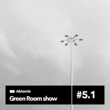 Green Room show #5.1 | Paranoise web Radio