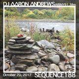 Sequence 188-DJ Aaron Andrews-October 20, 2017