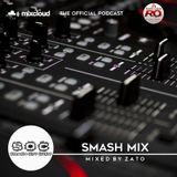 SOC - Smash Mix #2 mixed by ZATO