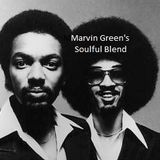 "Marvin Green's soulful blend ""soulful old school blend"""