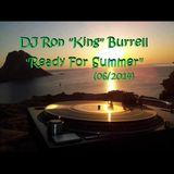 DJ Ron King Burrell - Ready 4 Summer (05-2014)