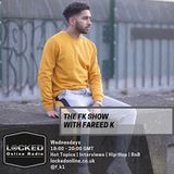 The FK Show with Fareed K 16/01/19 6pm - 8pm gmt