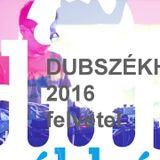 DU3NORMAL - DUB SZÉKHÁZ 2016 - CAMPUS FESZTIVÁL