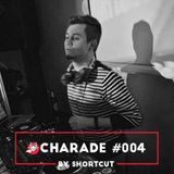 Charade #004 by Shortcut