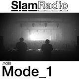 #SlamRadio - 381 - Mode_1