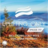 Ori Uplift - Uplifting Only 197 (incl. Tycoos Guestmix) (Nov 17, 2016)