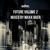 EDM.com Future Volume 2 Mixed by Maxx Baer